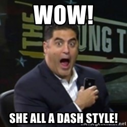 Surprised Cenk - Wow! She all a dash style!