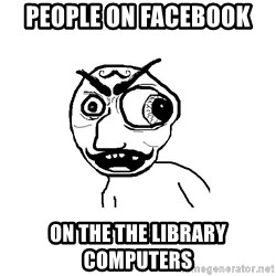 Cuddler - PEOPLE ON FACEBOOK  ON THE THE LIBRARY COMPUTERS