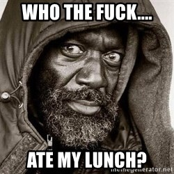 You Gonna Get Raped - who the fuck.... ate my lunch?