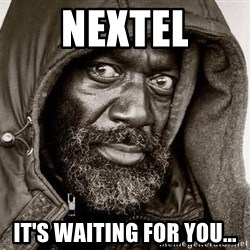 You Gonna Get Raped - Nextel It's waiting for you...
