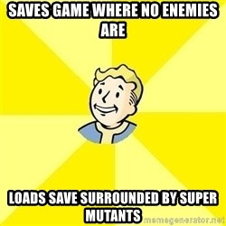 Fallout 3 - saves game where no enemies are loads save surrounded by super mutants