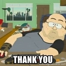 South Park Wow Guy -  Thank You