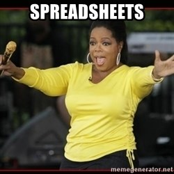 Overly-Excited Oprah!!!  - SPREADSHEETS