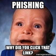 Very Sad Kid - phishing why did you click that link?