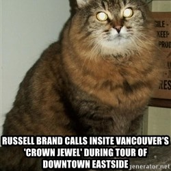 ZOE GREAVES DTES VANCOUVER -  Russell Brand calls Insite Vancouver's 'crown jewel' during tour of Downtown Eastside
