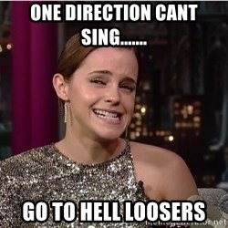 Emma Watson Trollface - ONE DIRECTION cant sing....... GO TO HELL LOOSERS