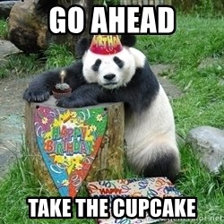 Happy Birthday Panda - Go ahead take the cupcake