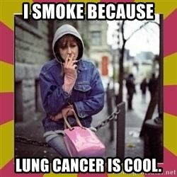 ZOE GREAVES DOWNTOWN EASTSIDE VANCOUVER - I SMOKE BECAUSE LUNG CANCER IS COOL.