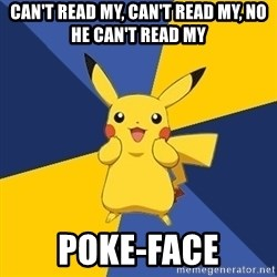 Pokemon Logic  - Can't read my, can't read my, no he can't read my POKE-face