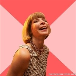 Amused Anna Wintour -