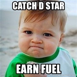 Victory Baby - catch d star  Earn Fuel
