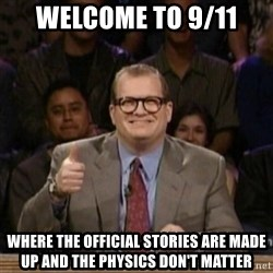 drew carey whose line is it anyway - WELCOME TO 9/11 WHERE THE OFFICIAL STORIES ARE MADE UP AND THE PHYSICS DON'T MATTER