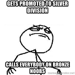 Fuck Yeah - GETS PROMOTED TO SILVER DIVISION CALLS EVERYBODY ON BRONZE NOOBS