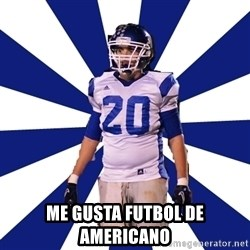 Highschool Football Kid -  me gusta futbol de americano