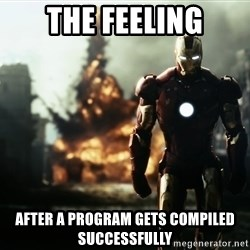 iron man explosion - The feeling after a program gets compiled successfully