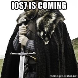 Sean Bean Game Of Thrones - ios7 is coming