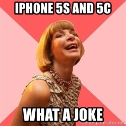 Amused Anna Wintour - iPhone 5s and 5c What a joke