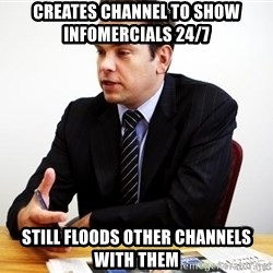 Crappy Australian TV Programmer - creates channel to show infomercials 24/7 still floods other channels with them