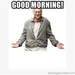 Larry David - Good Morning!