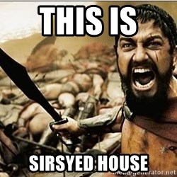sparta - This is  Sirsyed House