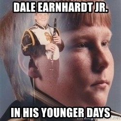 PTSD Clarinet Boy - Dale Earnhardt Jr. in his younger days