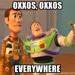 WoodyAndBuzz - oxxos, oxxos Everywhere