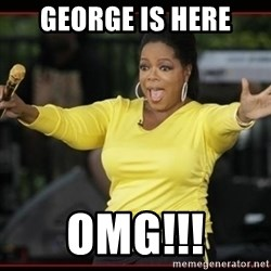 Overly-Excited Oprah!!!  - George is here OMG!!!