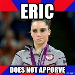 Mckayla Maroney Does Not Approve - Eric Does not apporve