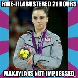 Makayla Maroney  - Fake-Filabustered 21 hours Makayla is not impressed