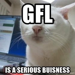Serious Cat - gfl IS A serious buisness