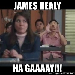 hagay - James Healy HA GAAAAY!!!