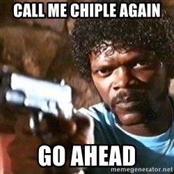 Pulp Fiction - call me chiple again go ahead