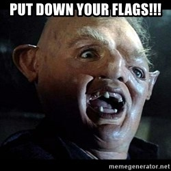 Sloth - Put down your flags!!!