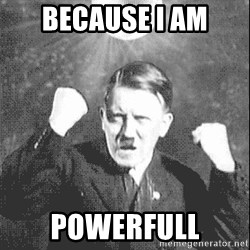 Disco Hitler - Because i am powerfull