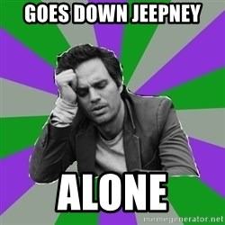 Forever Alone Bruce - Goes down jeepney ALONE