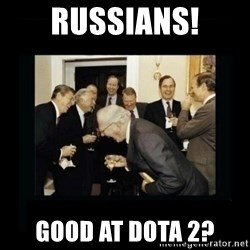 Rich Men Laughing - Russians! good at dota 2?