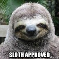 Sexual Sloth -  Sloth Approved
