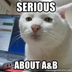 Serious Cat - Serious About A&B