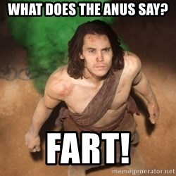 John Farter - What does the anus say? FART!