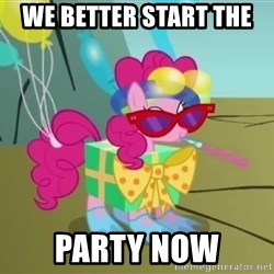 pinkie pie dragonshy - We better start the  Party now