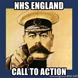 your country needs you - NHS ENGLAND CALL TO ACTION