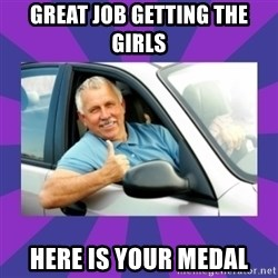 Perfect Driver - Great job getting the girls here is your medal