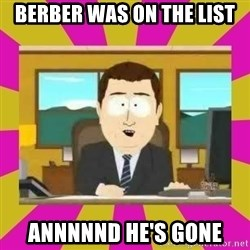 annd its gone - Berber was on the List Annnnnd he's gone
