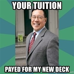 Goodguy Professor - your tuition payed for my new deck