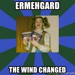 ERMAGERD STOOLS  - ERMEHGARD THE WIND CHANGED