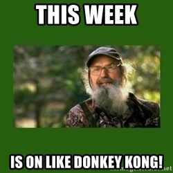 Si Robertson - This Week Is on like Donkey Kong!