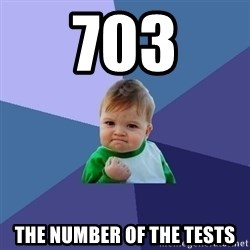 Success Kid - 703 the number of the tests