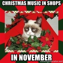 GRUMPY CAT ON CHRISTMAS - Christmas music in shops In November