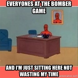 Masturbating Spider-Man - Everyones at the Bomber game and I'm just sitting here not wasting my time