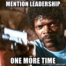 Pulp Fiction - Mention Leadership  one more time